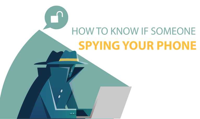 how-to-know-if-someone-is-spying-your-phone