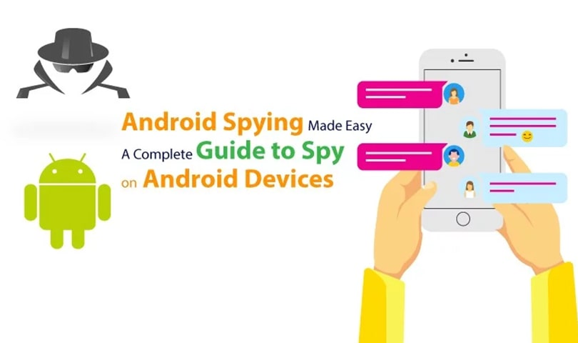 Android Spying A Complete Guide to Spy on Android Devices