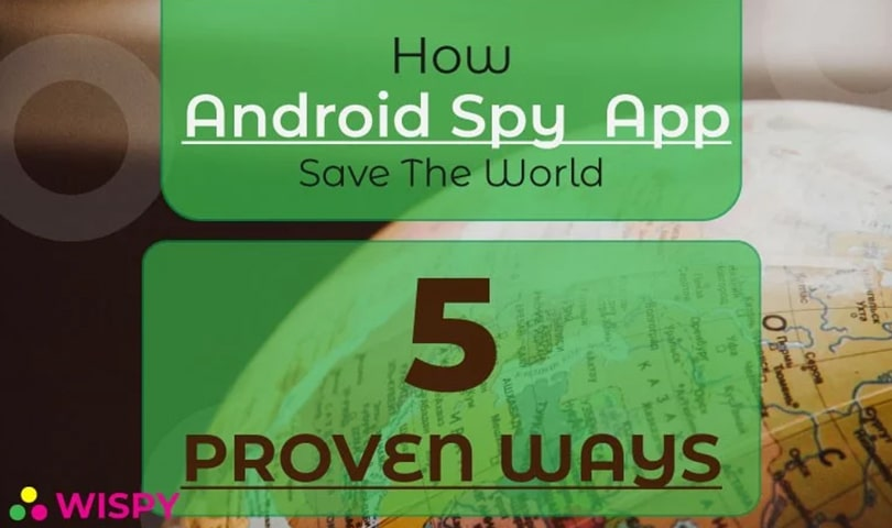Ways-How-an-Android-Spy-App-Can-Save-Your-World