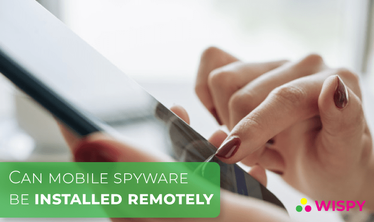 Can Spyware on Mobile Phone be Install Remotely