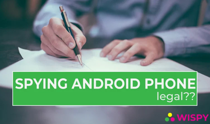 Is-spying-Android-phone-legal
