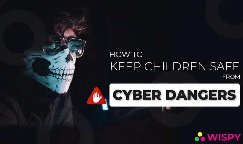 how-to-keep-children-safe-from-cyber-dangers
