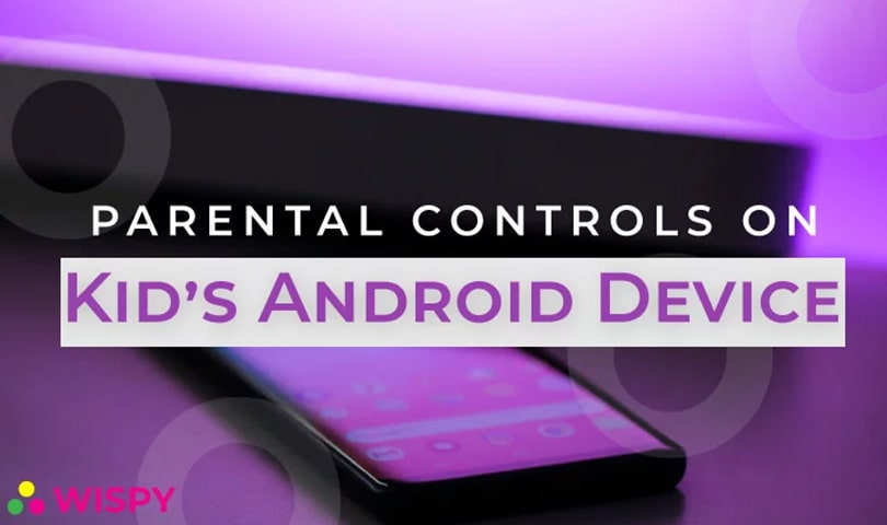 parental-controls-on-kids-android-device
