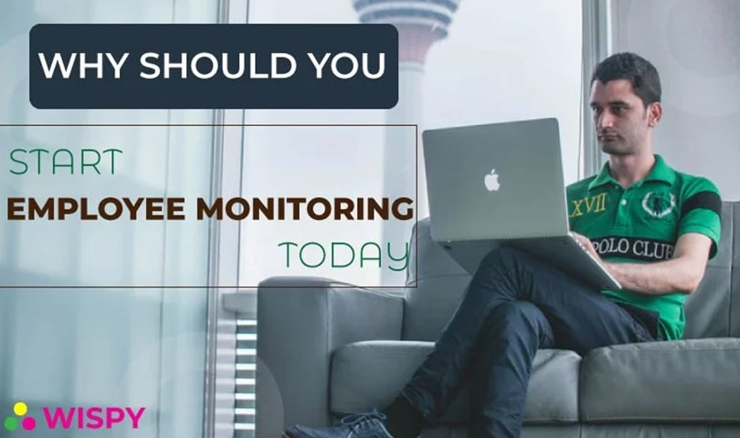why-should-start-employee-monitoring-today