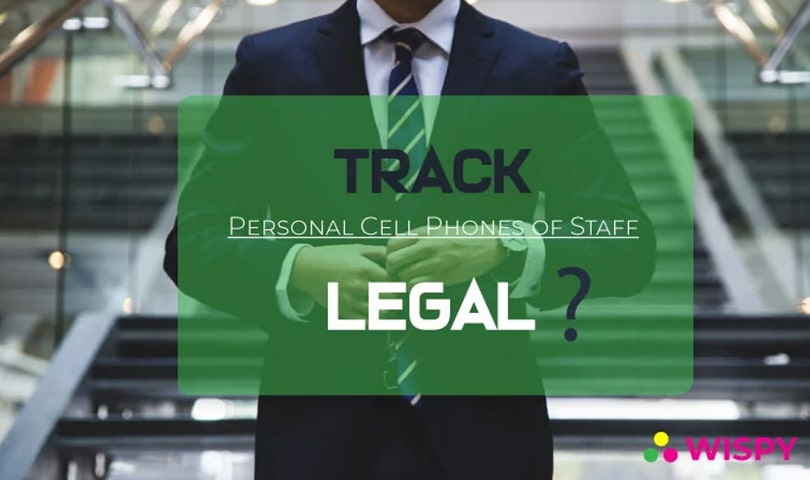 Is-It-Legal-for-Employers-to-Track-Personal-Cell-Phones-of-Staff