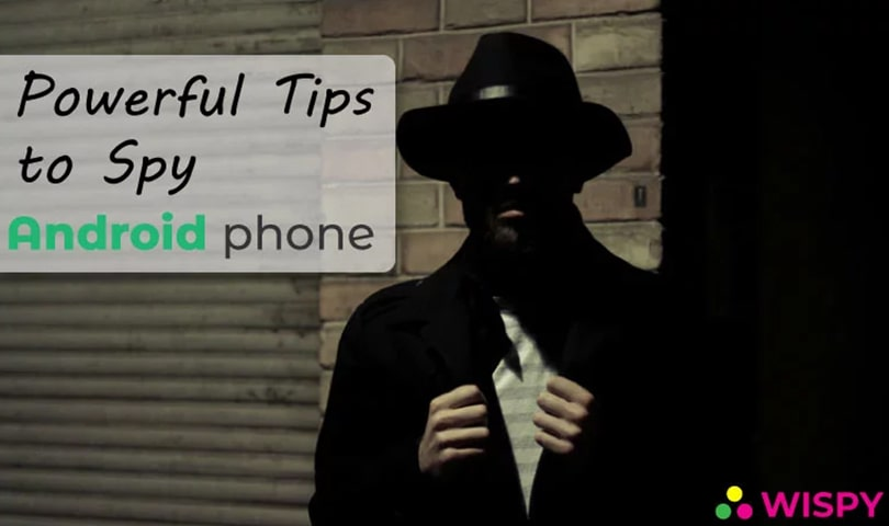 Powerful-Tips-to-Spy-on-Someone's-Android-Phone