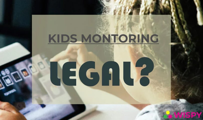 is-monitoring-kids-illegal-way-to-track