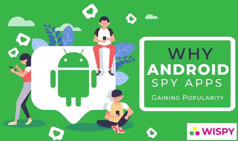 why-android-spy-apps-gaining-popularity
