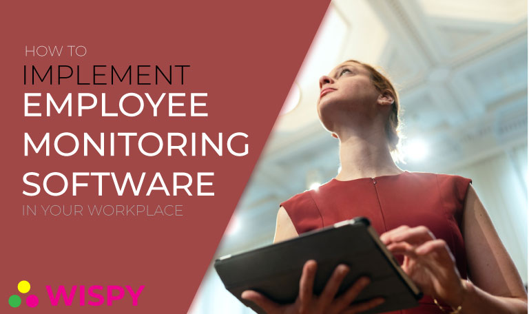 5 Things to Consider Before Implementing Employee Monitoring Software in Your Workplace