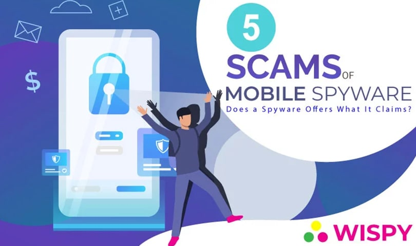 5-Scams-of-Mobile-Spy-Apps–Does-a-Spyware-Offers-What-It-Claims