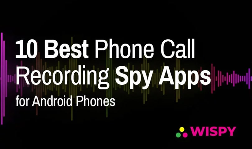 10-Best-Phone-Call-Recording-Spy-Apps-for-Android-Phones