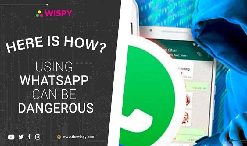 Using-WhatsApp-Can-Be-Dangerous