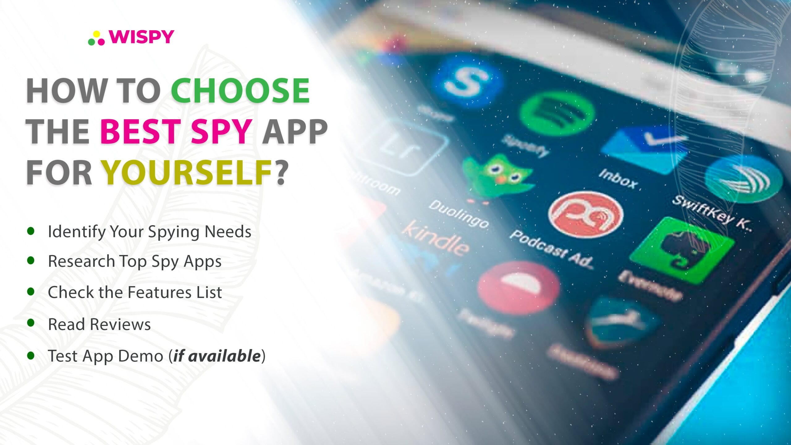 How to Choose the Best Spy App for Yourself? Tips to Pick the Best Mobile Spy App: