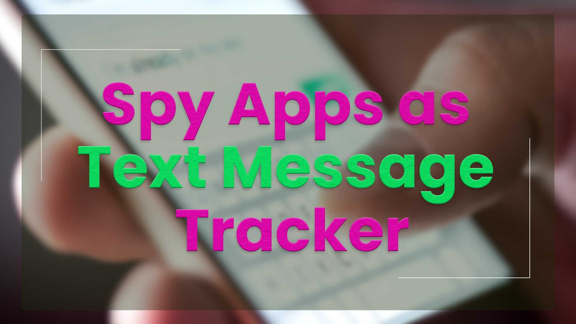 Spy Apps as Text Message Tracker - Best Text Message Spy Apps You Must Try