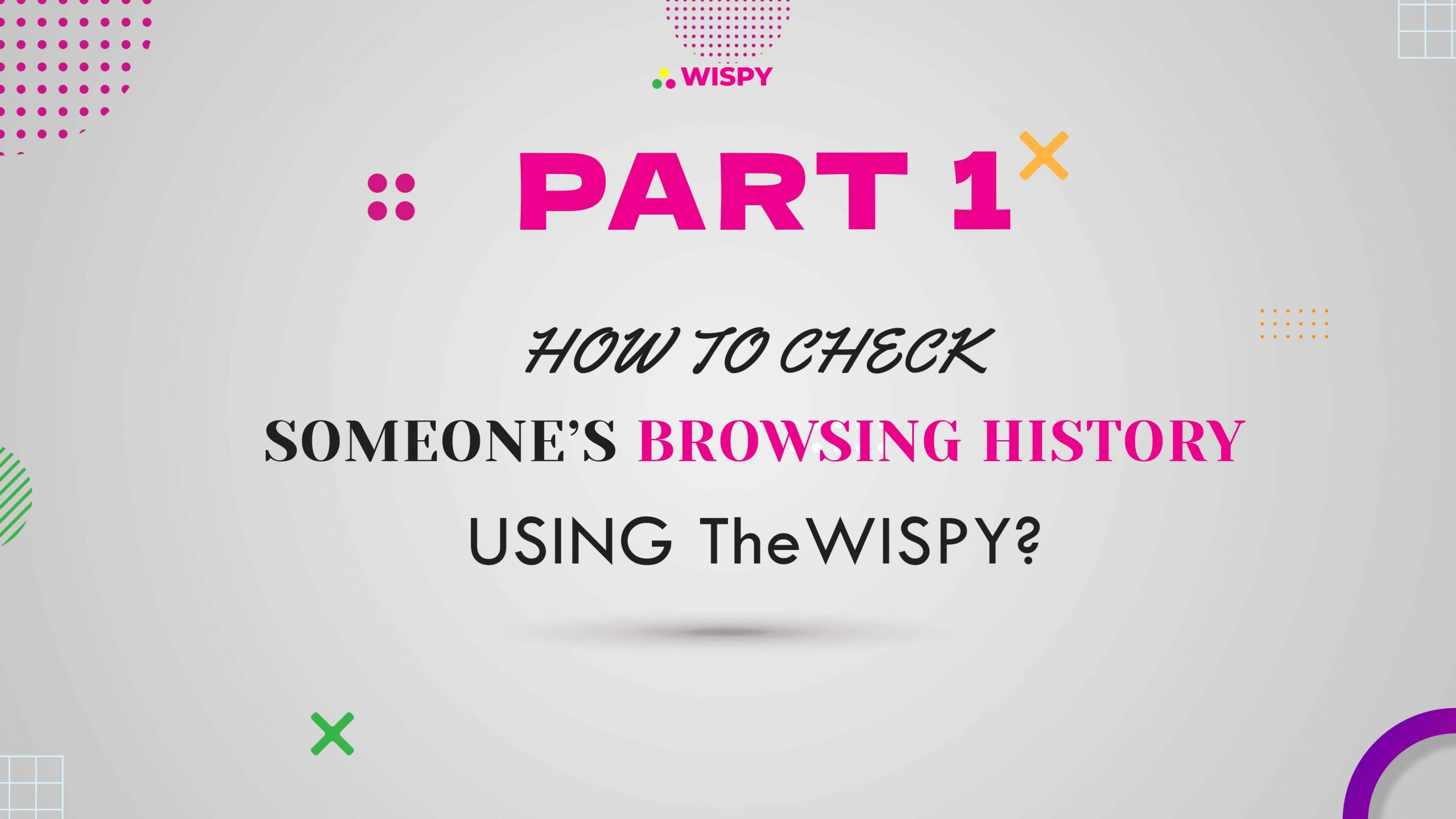 How to Check Someone's Browsing History using TheWiSpy?